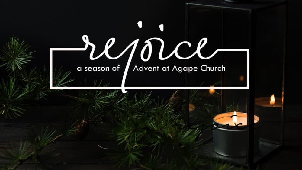 Rejoice - Advent 2018