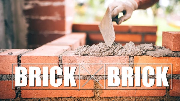 Brick by Brick, Part 3 Image